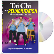 Tai Chi for Rehabilitation - Empowering people to wellness - Free Lesson Below