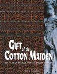 BOOK:  Gift of the Cotton Maiden.  Textiles of Flores and the Solor Islands