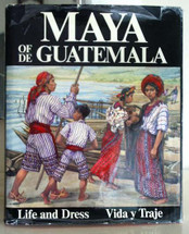 Book:  Maya of/de Guatemala by Carmen Pettersen