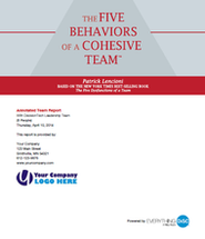 The Five Behaviors of a Cohesive Team Annotated Team Report