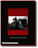 Schlachtflieger!: Germany and the Origins of Air/Ground Support, 1916-1918 by Rick Duiven & Dan-San Abbott