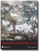 Japanese War Art and Uniforms 1853-1930 by Rene Chartrand