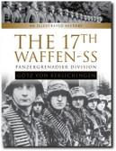 """The 17th Waffen-SS Panzergrenadier Division """"Götz von Berlichingen"""": An Illustrated History"""