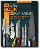 The Big Book of Knives: Everything about Mankind's Most Important Tool by Oliver Lang