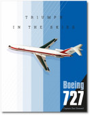 Boeing 727: Triumph in the Skies by Dan Dornseif