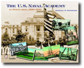 The U. S. Naval Academy in Postcards