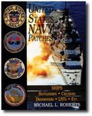 United States Navy Patches Series: Volume V: SHIPS: Battleships/Cruisers/Destroy