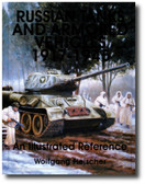 Russian Tanks and Armored Vehicles 1917-1945: An Illustrated Reference