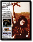 Weapons and Field Gear of the North Vietnamese Army and Vietcong
