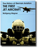 The History of German Aviation: The First Jet Aircraft