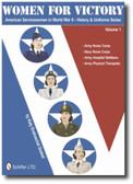 Women for Victory: American Servicewomen in WWII History and Uniforms Series