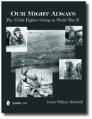 Our Might Always : The 355th Fighter Group in World War II