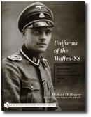 Uniforms of the Waffen SS Vol. 1
