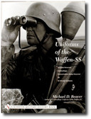 Uniforms of the Waffen SS Vol. 3