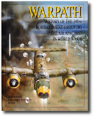 Warpath: A Story of the 345th Bombardment Group (M) in WWII