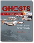 Ghosts of Atonement: Israeli F-4 Phantom Operations During the Yom Kippur War