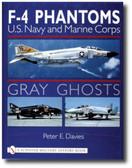 Gray Ghosts: U.S. Navy and Marine Corps F-4 Phantoms
