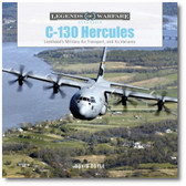 C-130 Hercules: Lockheed's Military Air Transport, and Its Variants by David Doyle