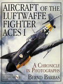 Aircraft of the Luftwaffe Fighter Aces Vol. I