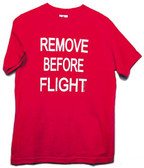 Remove Before Flight - Men's T Shirt
