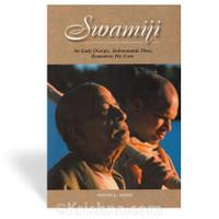 Swamiji: An Early Disciple, Brahmananda Dasa, Remembers His Guru