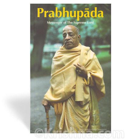 Prabhupada: Messenger of the Supreme Lord