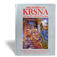 The Stories of Krsna: The Supreme Personality of Godhead, Vol. IV