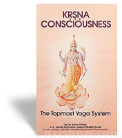 Krishna Consciousness, The Topmost Yoga System