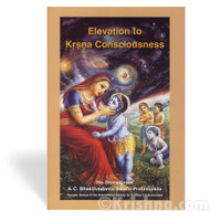 Elevation to Krishna Consciousness