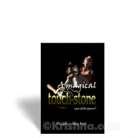 A Magical Touch Stone: Can It Be Yours?