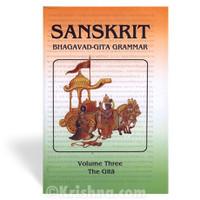 Sanskrit Bhagavad-gita Grammar, Volume 3