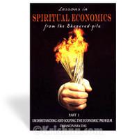 Lessons in Spiritual Economics from the Bhagavad-gita