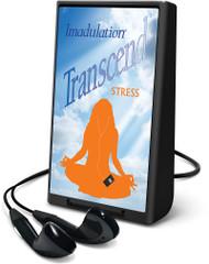 Transcend Stress Playaway®