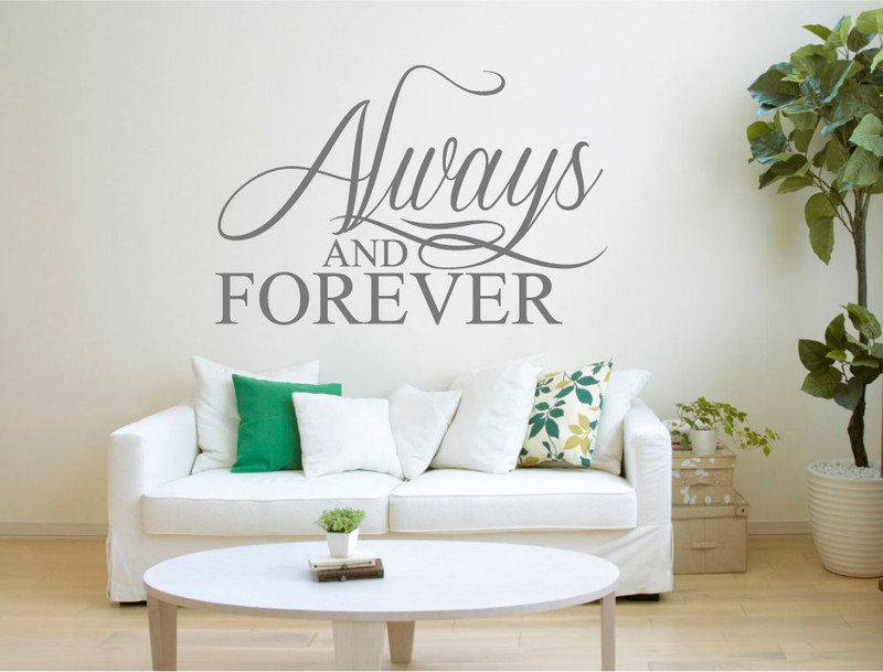 always and forever bedroom wall quote sticker