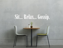sit relax gossip wall transfer quote multiple sizes