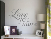 love you more wall art sticker multiple sizes
