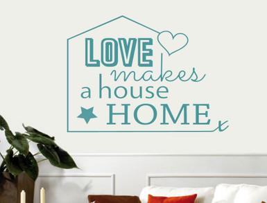 love makes a house home wall sticker multiple sizes