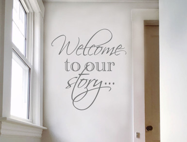 welcome to our story wall sticker