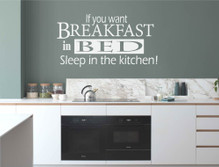 if you want breakfast in bed sleep in the kitchen wall sticker white multiple sizes