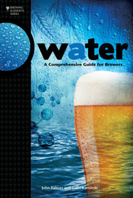 Water - A Comprehensive Guide for Brewers