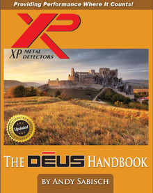 """The Deus Metal Detector Hand book"" by Andy Sabisch"
