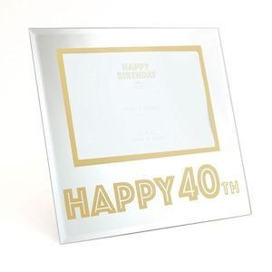 """Mirror Design Photo Frame With Gold Border & Gold """"Happy 40th"""" Text - 4x6"""" Aperture"""