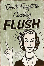 Don't forget to flush! Retro Vintage Style Metal Sign, Toilet, Loo, Bathroom