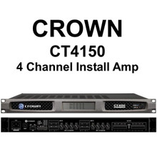 CROWN CT4150 DRIVECORE 4 Channel Install Rackmount Amplifier $100 Instant Coupon Use Promo Code: $100-OFF