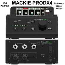 MACKIE ProDX4 iOS/Android Bluetooth Digital Mixer With MixerConnect App $10 Instant Coupon Use Promo Code: $10-Off