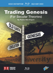 Trading Genesis for Secular Theories - Blu-ray or DVD