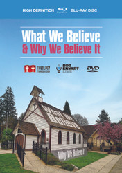 What We Believe and Why We Believe It - 8 DVD Set, 8 Blu-ray Set, Video Download