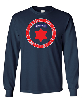 6th Infantry Division (Airborne) Long-Sleeve Cotton T-Shirt -Proud  FF