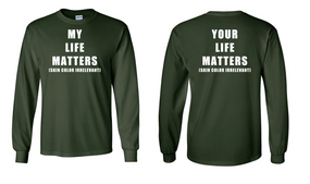 """MY LIFE MATTERS""  Long-Sleeve Cotton Shirt"