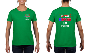 """Ladies """"DEFEND THE POLICE"""" Cotton Shirt"""